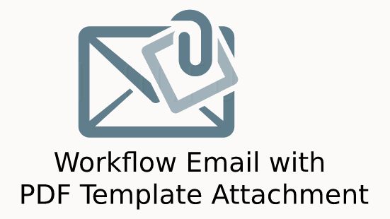 Workflow Emails with PDFTemplates Attachment Logo
